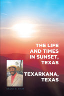 The Life and Times in Sunset, Texas Pdf/ePub eBook