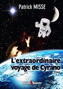 L'extraordinaire voyage de Cyrano (version roman)