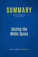 Summary  Seizing the White Space