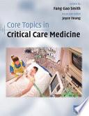 Core Topics in Critical Care Medicine Book