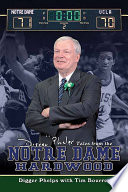 Digger Phelps s Tales from the Notre Dame Hardwood