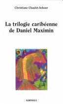 Pdf La trilogie caribéenne de Daniel Maximin Telecharger