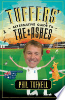 Tuffers  Alternative Guide to the Ashes