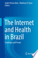 The Internet And Health In Brazil Book PDF