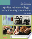 Applied Pharmacology For Veterinary Technicians E Book