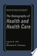 The Demography Of Health And Health Care Book PDF
