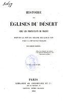 Histoire des églises du désert chez les protestants de France