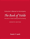 Instructor s Manual to Accompany the Book of Yields