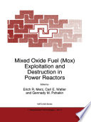 Mixed Oxide Fuel  Mox  Exploitation and Destruction in Power Reactors