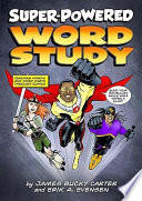Super powered Word Study