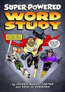 Super powered Word Study