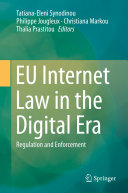 EU Internet Law in the Digital Era