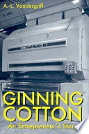 Ginning Cotton Book PDF