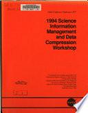 1994 Science Information Management and Data Compression Workshop Book