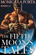 The Fifth Moon's Tales: The Second Trilogy: Dragon and Jade