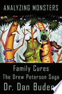 Analyzing Monsters   Family Cures