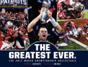 New England Patriots: The Greatest Ever.