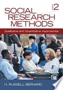 """Social Research Methods: Qualitative and Quantitative Approaches"" by H. Russell Bernard, Harvey Russell Bernard"