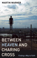 Between Heaven and Charing Cross