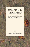 Pdf Camping & Tramping with Roosevelt Telecharger