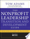 The Nonprofit Leadership Transition and Development Guide
