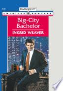 Big city Bachelor  Mills   Boon American Romance