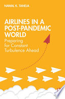 Airlines in a Post Pandemic World
