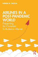 Airlines in a Post-Pandemic World