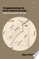Fragmentation in East Central Europe