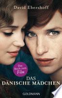 Das dänische Mädchen  : Roman
