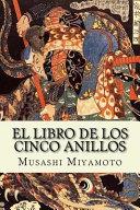 El Libro de Los Cinco Anillos (Spanish) Edition
