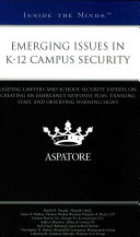 Emerging Issues in K 12 Campus Security