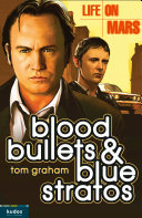 Life on Mars: Blood, Bullets and Blue Stratos [Pdf/ePub] eBook
