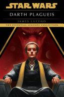 Darth Plagueis: Star Wars Legends Pdf/ePub eBook
