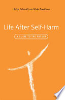 Life After Self Harm