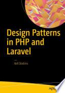 """Design Patterns in PHP and Laravel"" by Kelt Dockins"