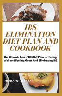 IBS Elimination Diet Plan And Cookbook