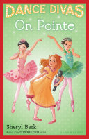 Dance Divas: On Pointe [Pdf/ePub] eBook