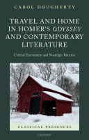 Travel and Home in Homer s Odyssey and Contemporary Literature