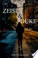 Zeisi & Duke