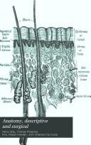 Anatomy  descriptive and surgical
