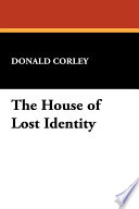The House of Lost Identity
