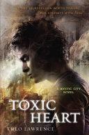 Toxic Heart: A Mystic City Novel Pdf/ePub eBook