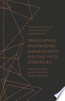 Translating Knowledge Management Visions into Strategies Book