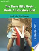 The Three Billy Goats Gruff  A Literature Unit