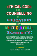 ETHICAL CODE FOR COUNSELING IN EDUCATION IN A MULTICULTURAL SOCIETY