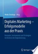 Digitales Marketing – Erfolgsmodelle aus der Praxis
