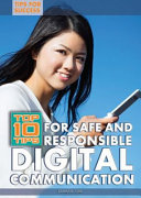 Top 10 Tips for Safe and Responsible Digital Communication