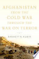 Afghanistan From The Cold War Through The War On Terror Book PDF
