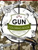 Gun Coloring Book Volume 2